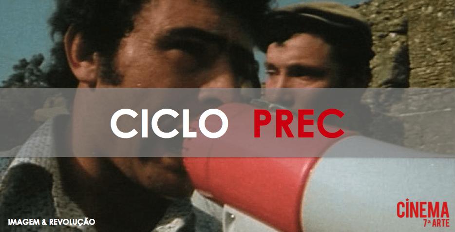 Imagem & Revolução: 45 Anos de Abril – Ciclo Prec 2