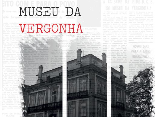 Museu da Vergonha em Vila Real