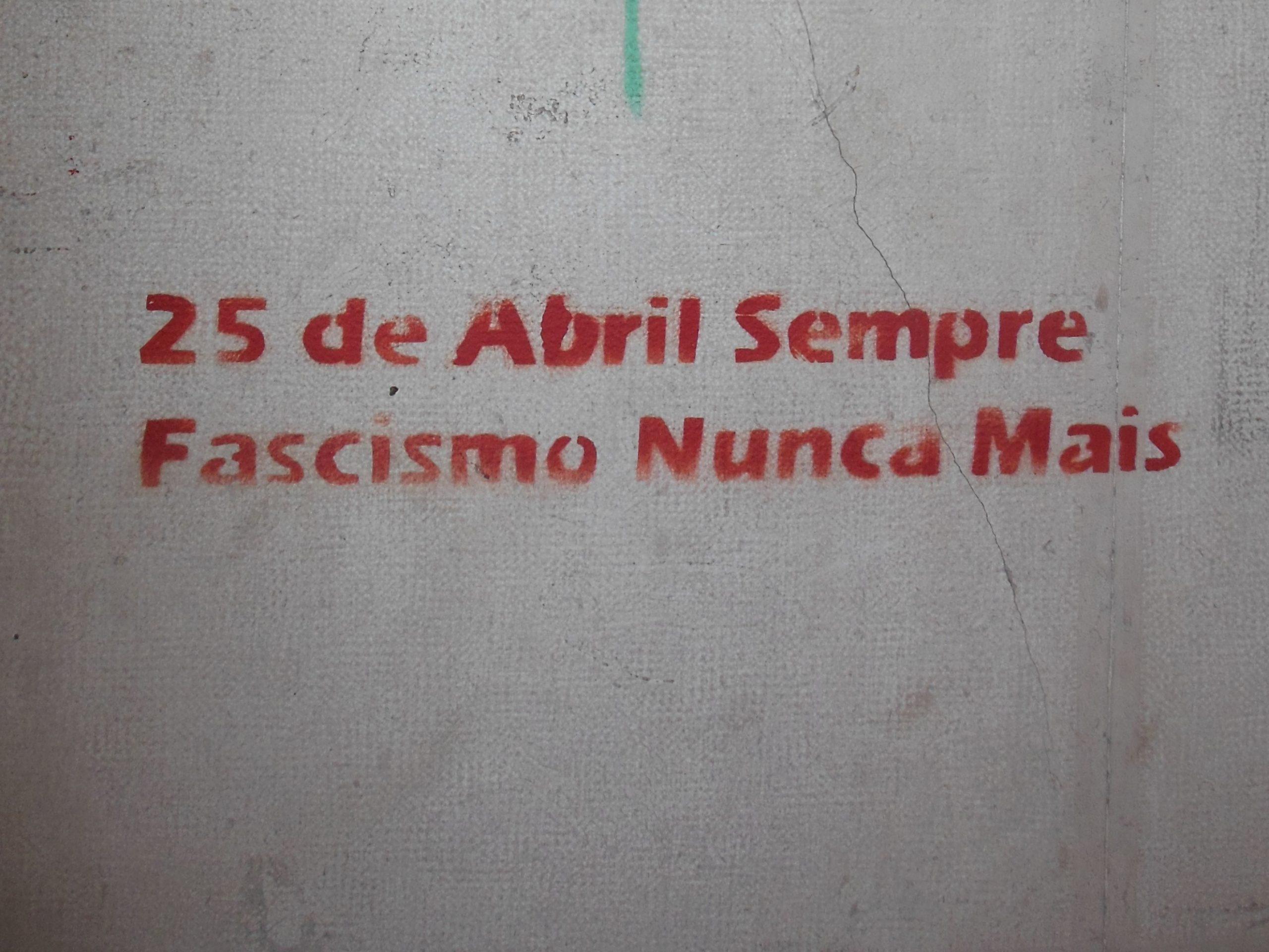 25 de Abril sempre, fascismo nunca mais!