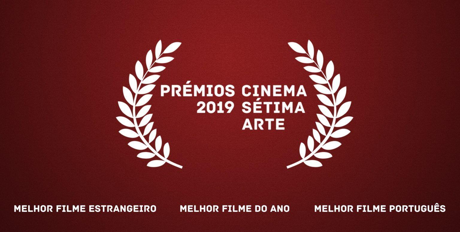 Prémios CINEMA SÉTIMA ARTE 2019: Nomeados