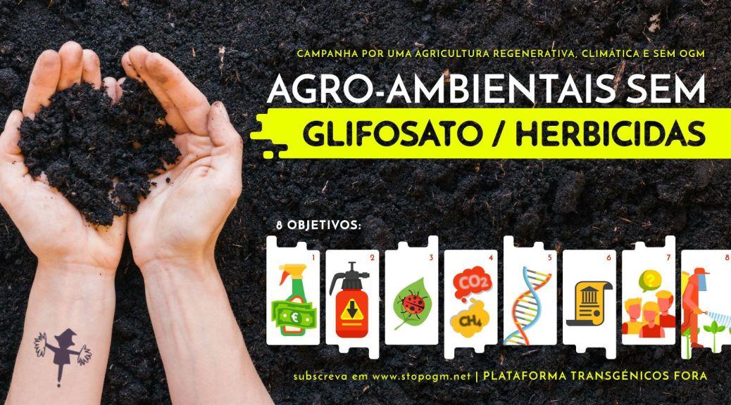 Deu início campanha pelas agro-ambientais sem glifosato