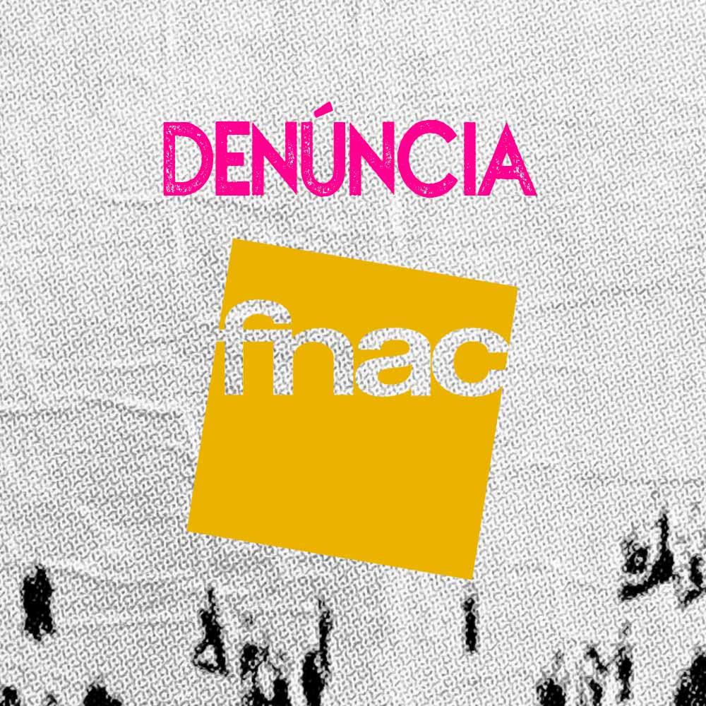 Denúncia FNAC