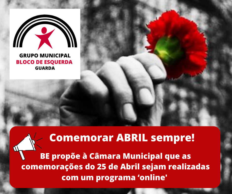BE da Guarda propõe Comemorações do 25 de Abril online