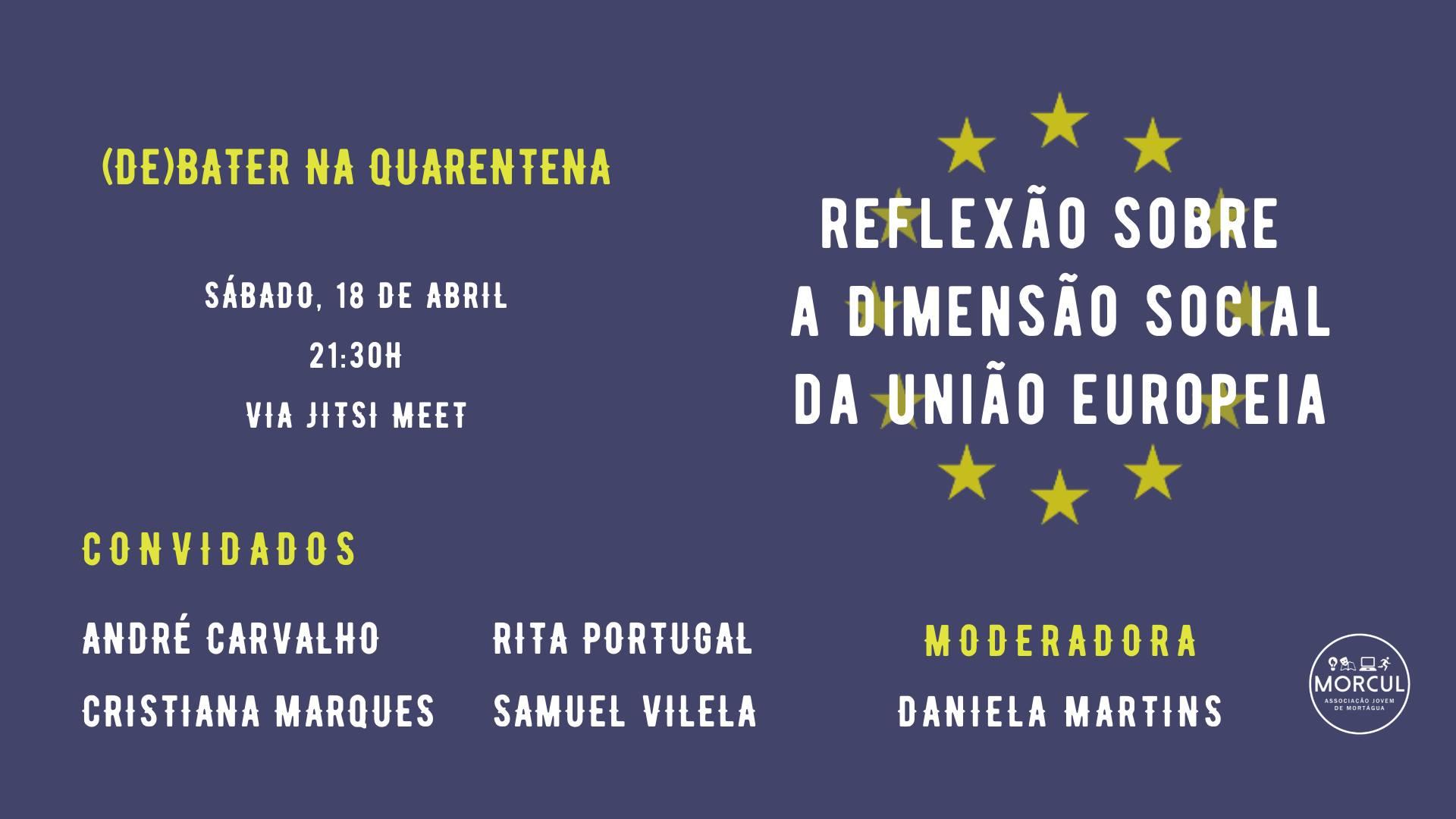 """""""Reflexão Sobre a Dimensão Social da União Europeia"""" este sábado no """"(De)bater na Quarentena"""""""