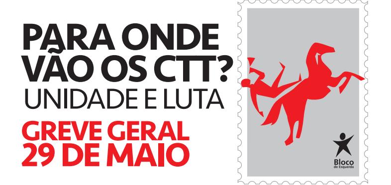 Núcleo dos CTT do Bloco de Esquerda toma posição pública sobre greve e situação dos CTT