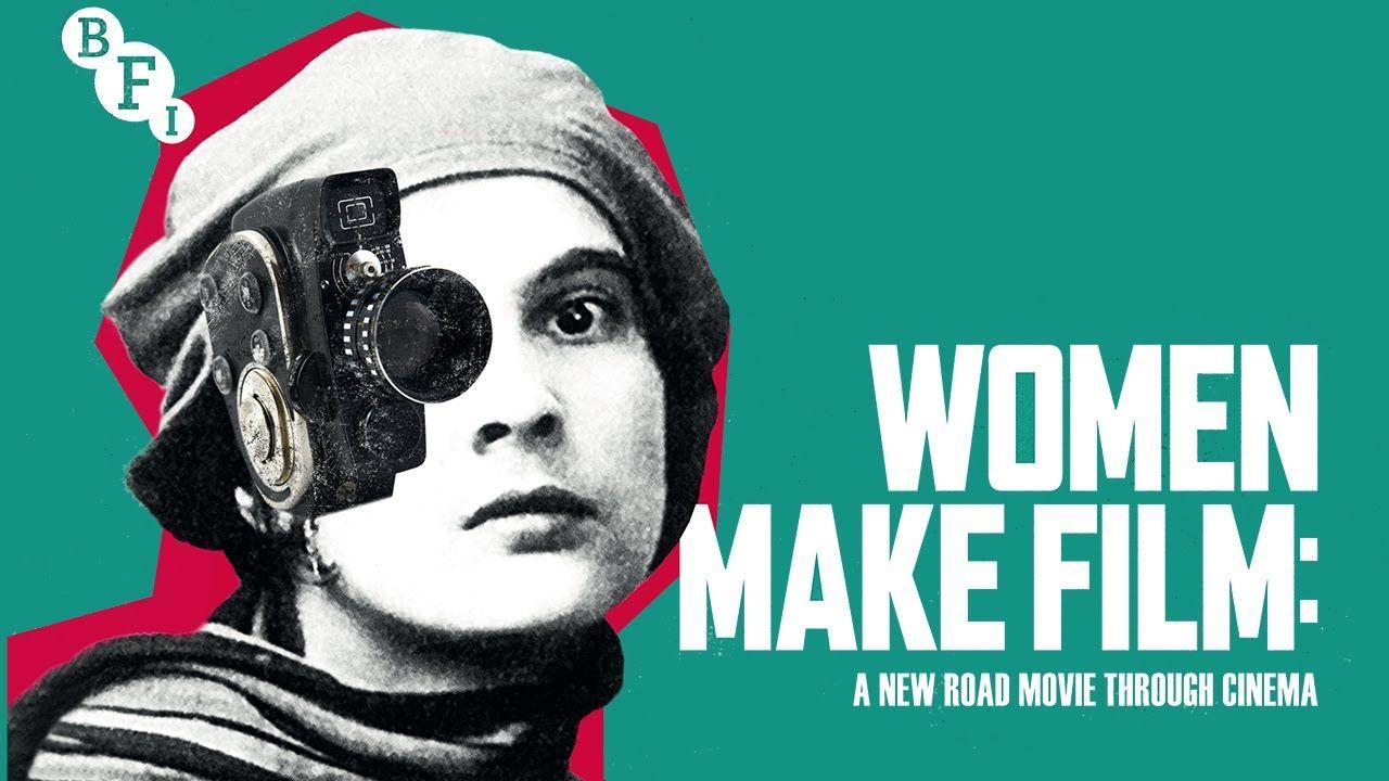 """""""WOMEN MAKE FILM"""" – O FEMININO EM IMAGENS"""