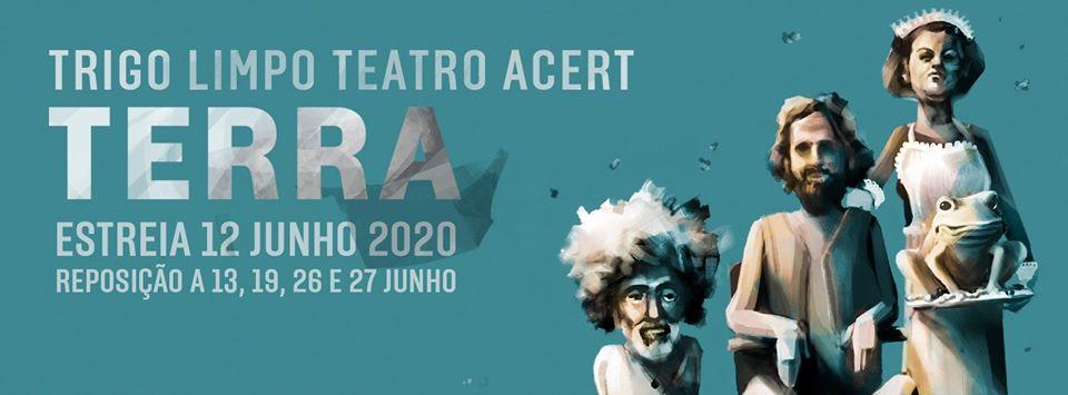 """O Trigo Limpo Teatro ACERT de Tondela estreia hoje a peça """"Terra"""""""
