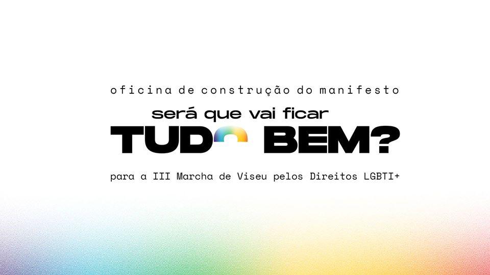 Plataforma Já Marchavas: a caminho da III Marcha de Viseu Pelos Direitos LGBTI+