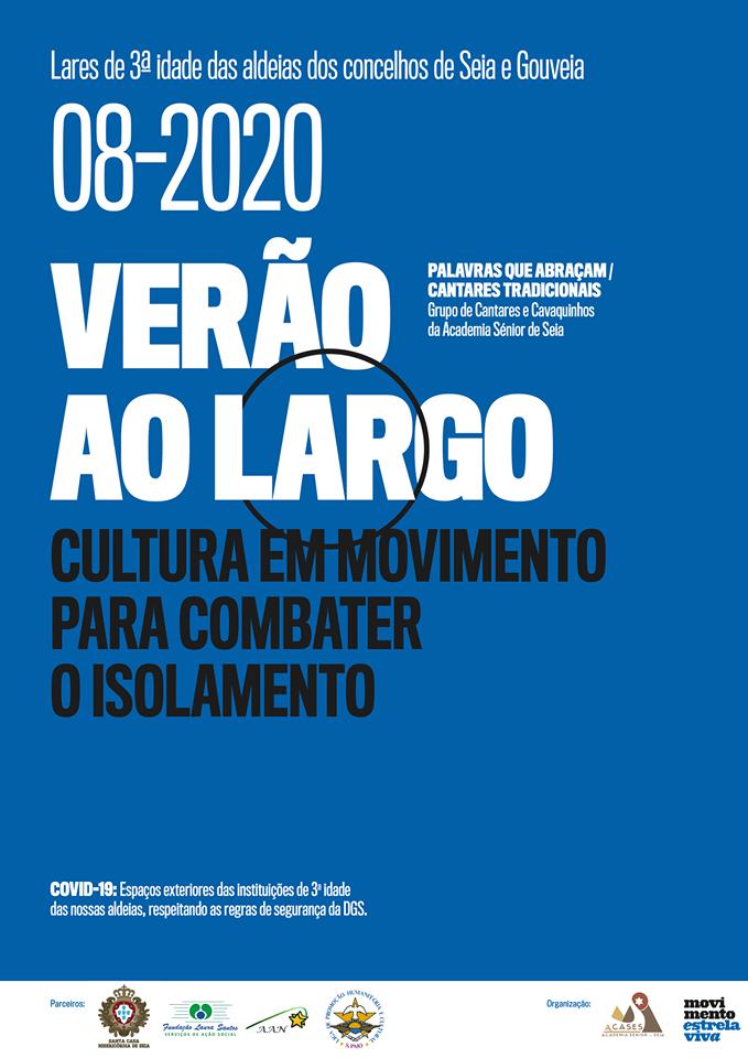 """""""VERÃO AO LARGO"""": cultura em movimento e segurança em instituições de 3.ª idade em Seia e Gouveia"""
