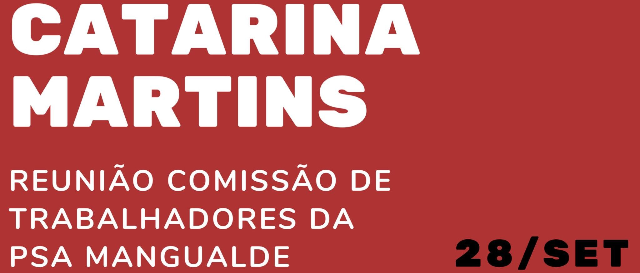Catarina Martins amanhã na PSA Mangualde