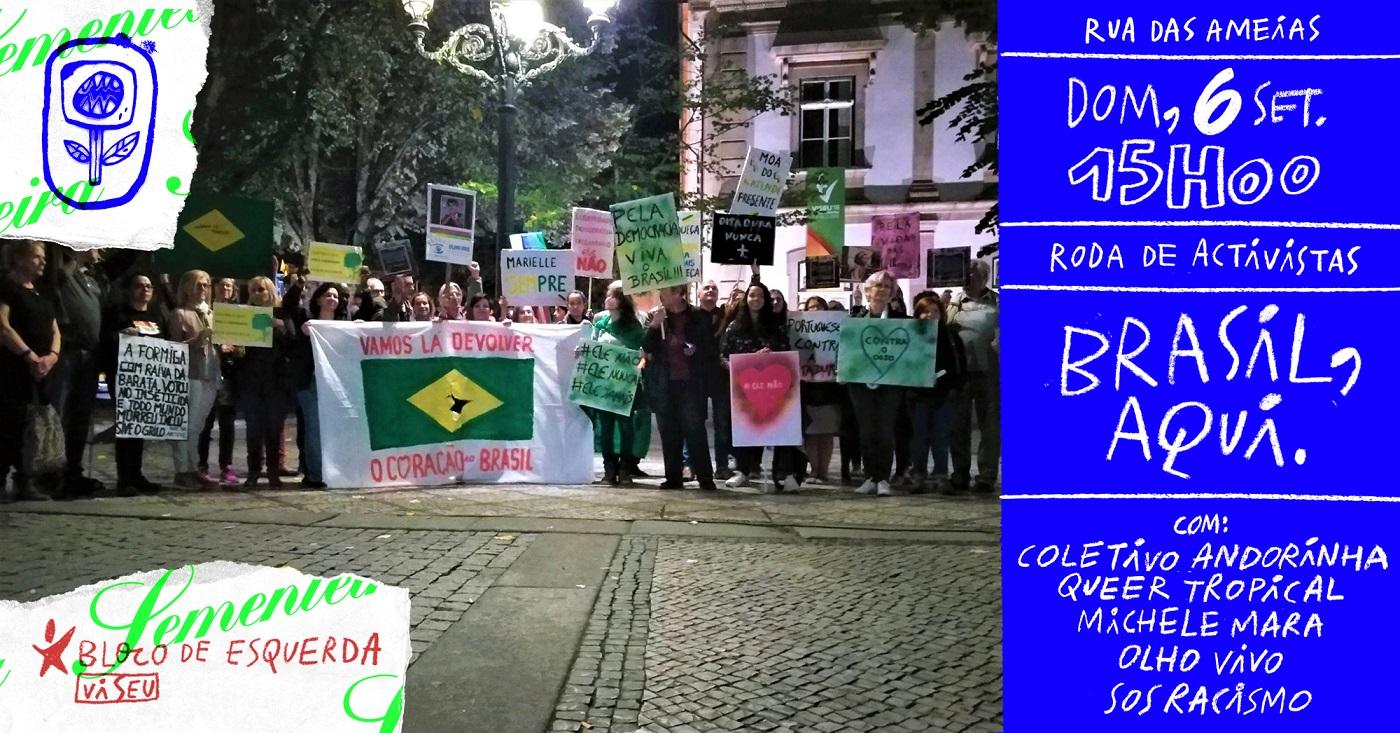 Brasil, aqui.: Roda de Ativistas este domingo em Viseu