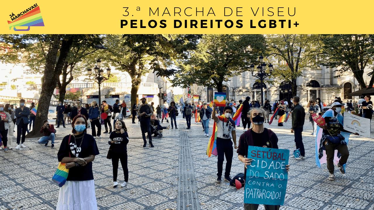 A Marcha LGBTI+ de Viseu foi um ato de resistência!