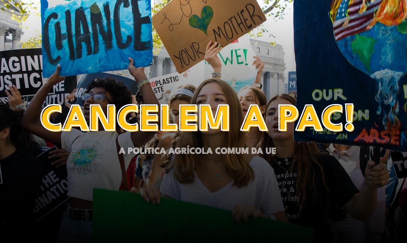 """""""Cancelem a PAC!"""": Ativistas lançam apelo aos líderes da UE"""