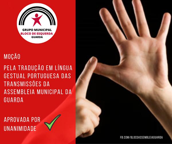 Tradução em Língua Gestual Portuguesa das transmissões da Assembleia Municipal aprovada na Guarda