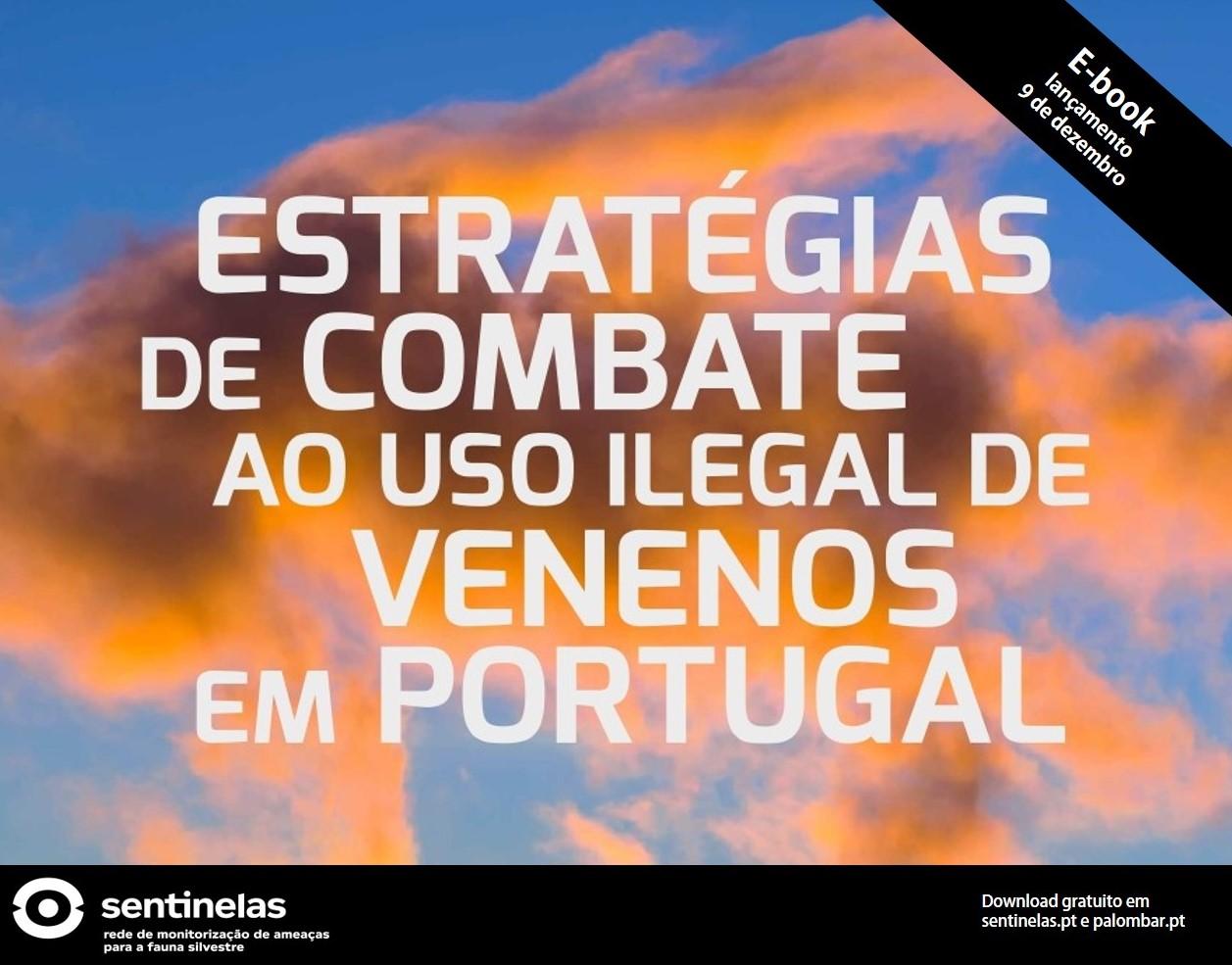 Projeto Sentinelas: livro revela estratégias de combate ao furtivismo no país e aborda procedimentos do novo protocolo do Programa Antídoto Portugal