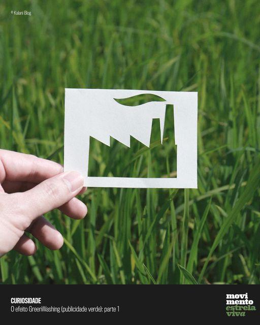 Dicas Sustentáveis – O efeito GreenWashing (publicidade verde): parte 1