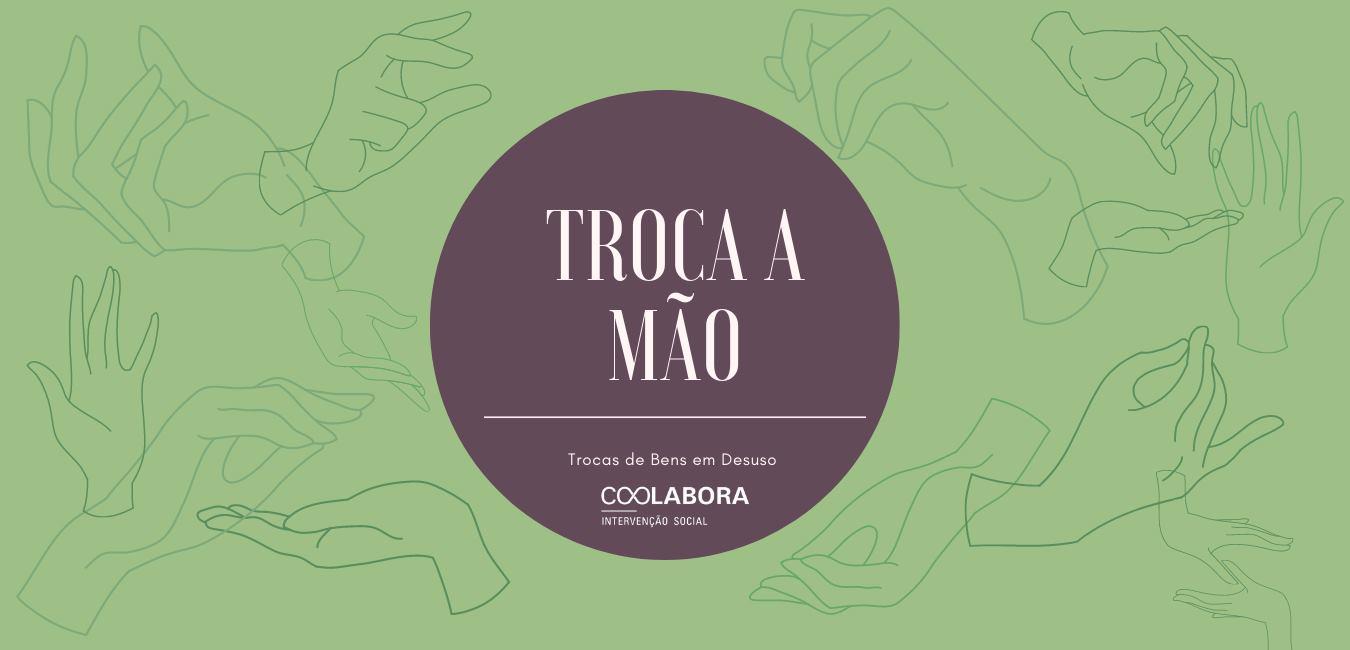 Coolabora promove grupo de troca de bens em Belmonte, Covilhã e Fundão