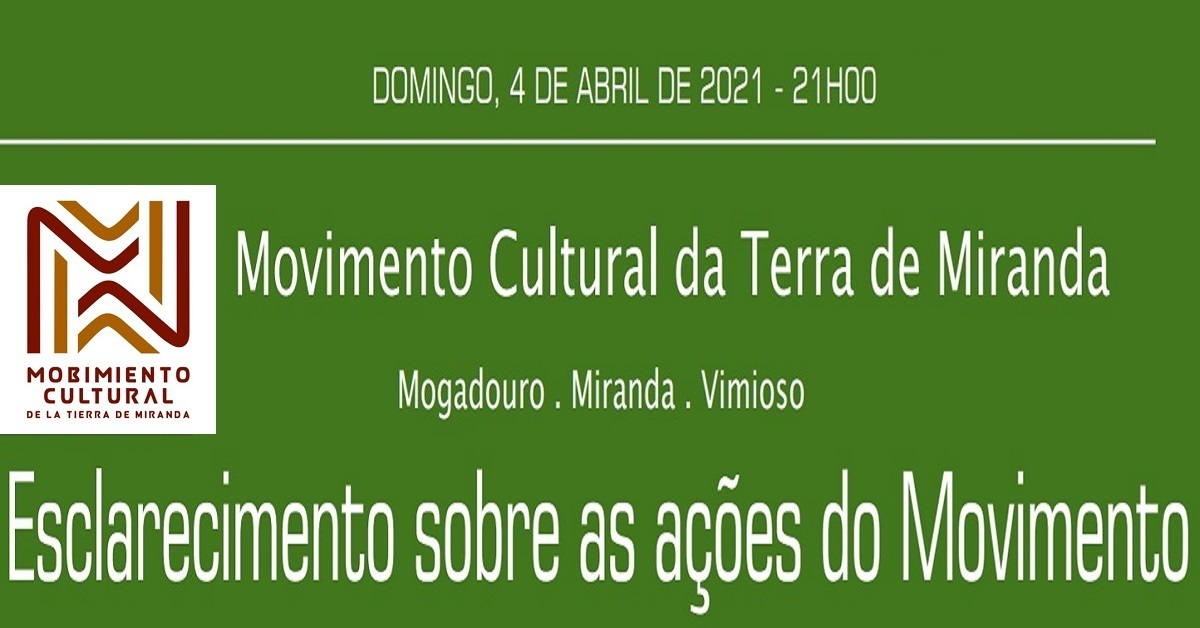 Movimento Cultural da Terra de Miranda: esclarecimentos sobre ações em direto