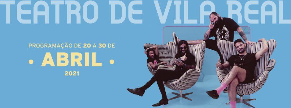 Teatro de Vila Real | Abril