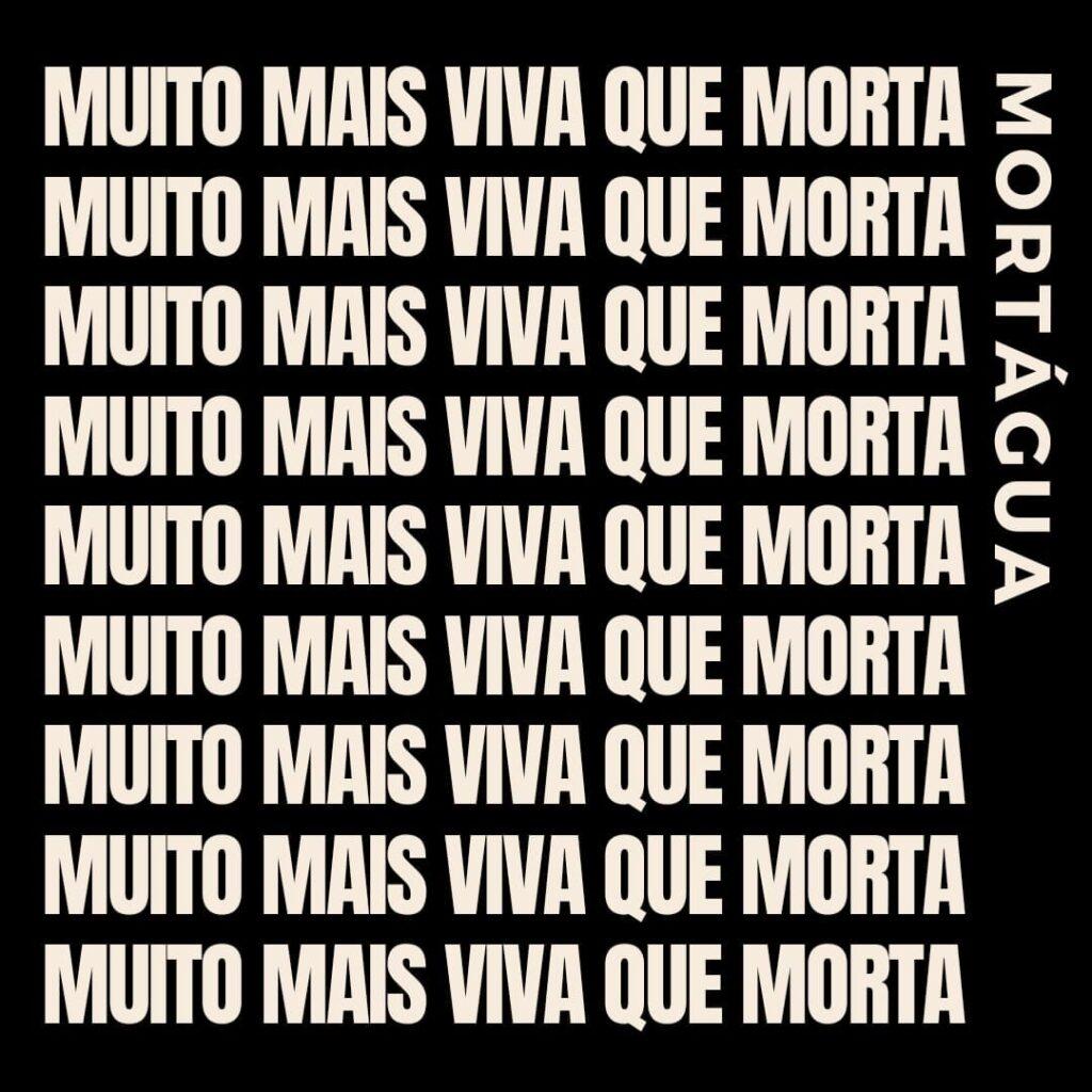 Mortágua - Muito mais viva que morta
