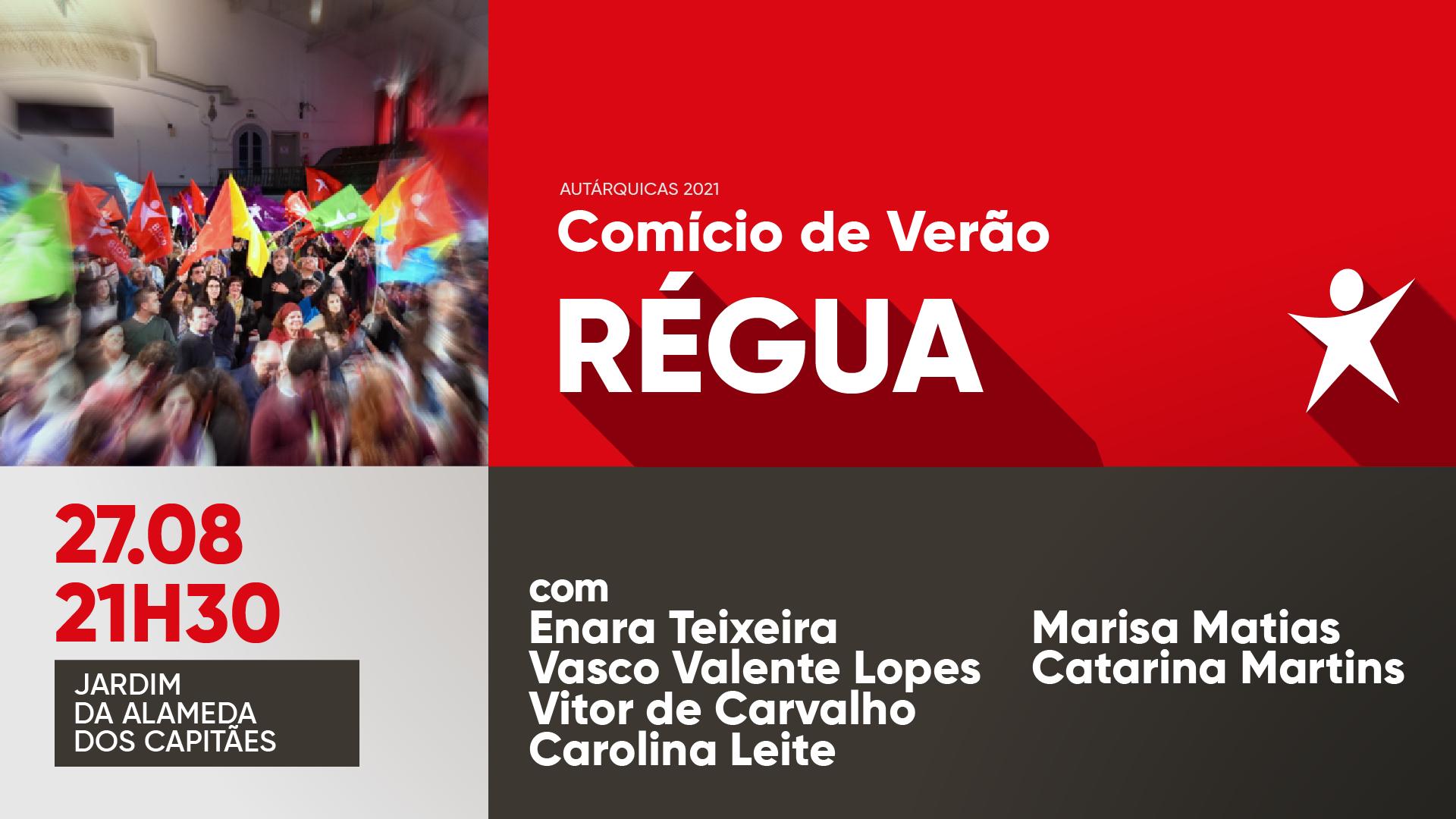 Comício de Verão com Catarina Martins e Marisa Matias no Peso da Régua
