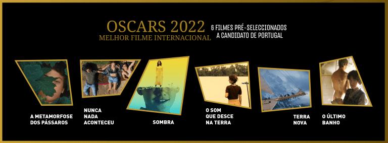 Nomeados a candidato português na categoria de Melhor Filme Internacional na 94ª edição dos Óscares